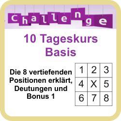 Hier klicken zum 10 Tageskurs Basis Challenge vertiefende Deutung